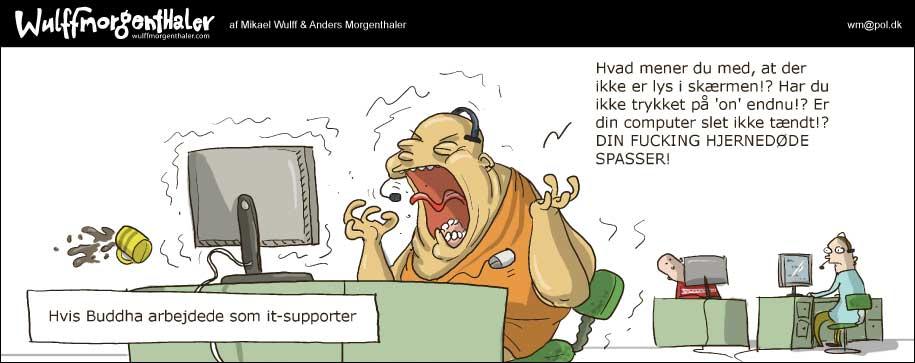 I >> Buddha i IT helpdesk'en